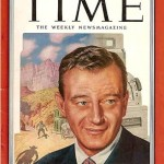 John Wayne on the cover of Time Magazine - 1952
